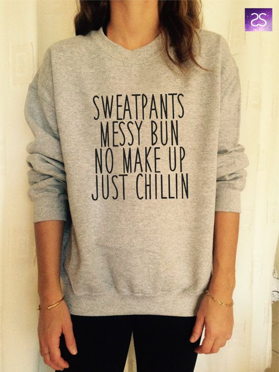 sweatpants messy bun no make up just chilin by stupidstyle on Etsy