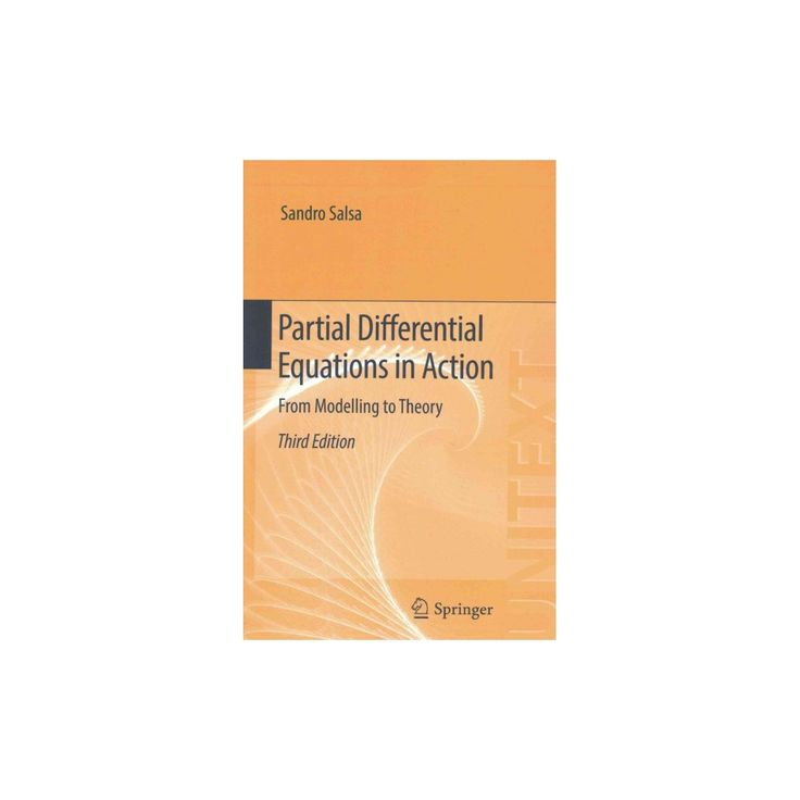 Partial Differential Equations in Action : From Modelling to Theory (Paperback) (Sandro Salsa)
