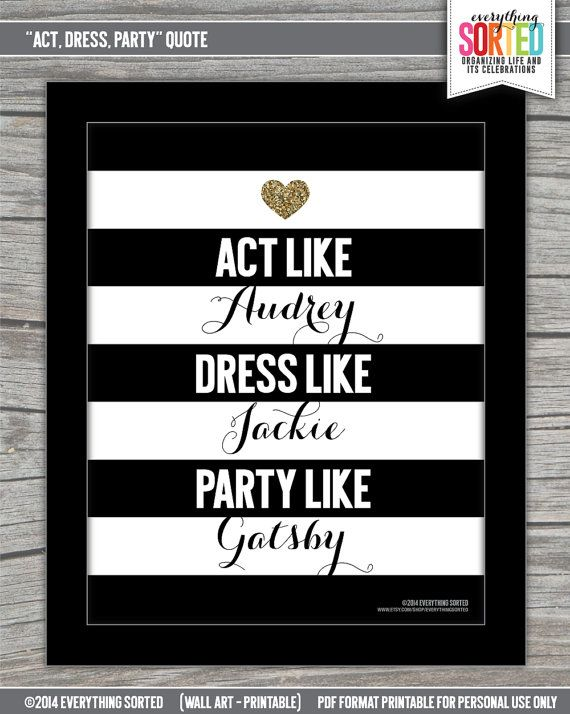 Quote Act Dress Party Like 8.5x11 WALL Art by EverythingSorted, $5.00