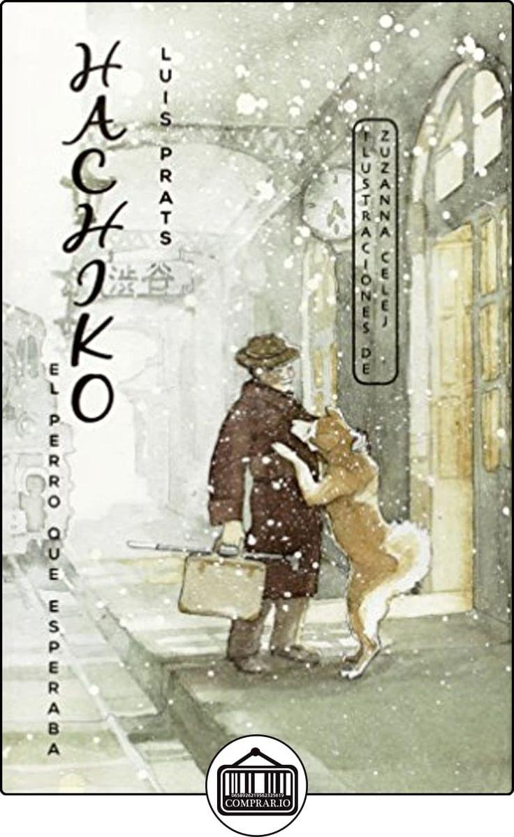 Hachiko (Narrativa singular) de Lluís Prats Martínez ✿ Libros infantiles y juveniles - (De 6 a 9 años) ✿