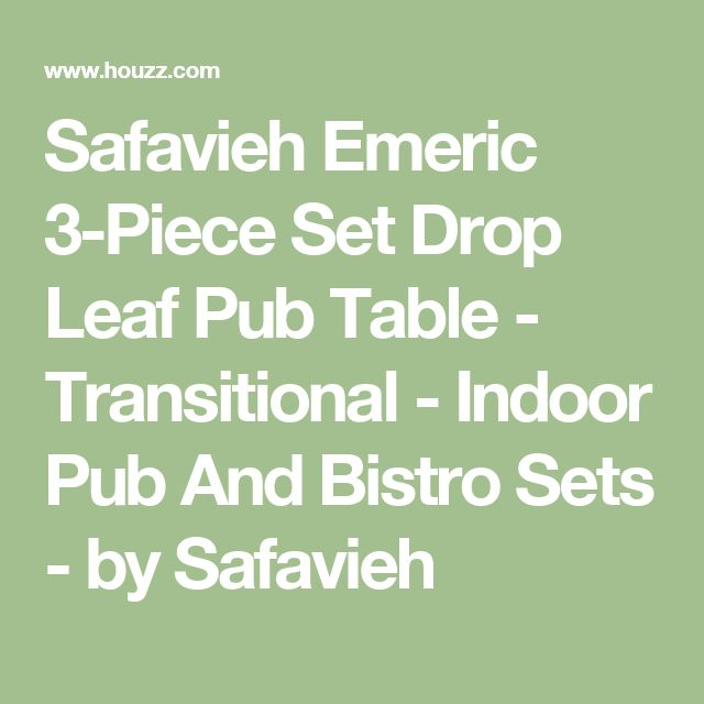 Safavieh Emeric 3-Piece Set Drop Leaf Pub Table - Transitional - Indoor Pub And Bistro Sets - by Safavieh