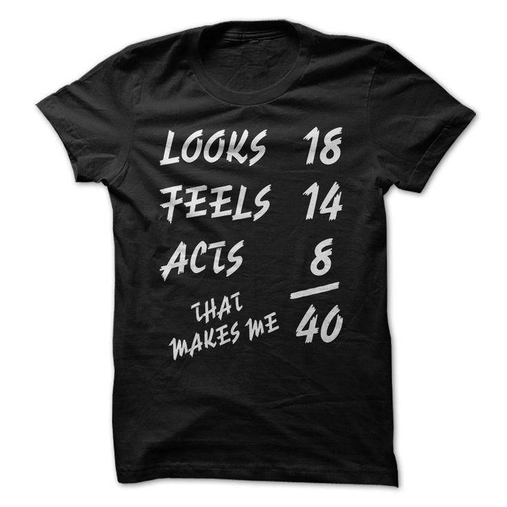 40 Birthday Funny Shirt T-Shirts, Hoodies, Sweaters