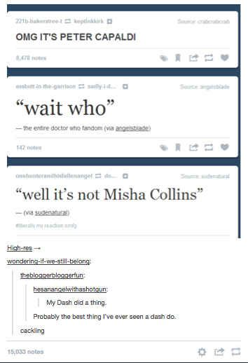 Tumblr dashboards exploded. | The Internet's Reaction To The Twelfth Doctor
