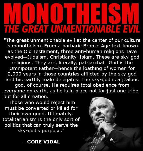 gore vidal quotes | Monotheism Gore Vidal Quote