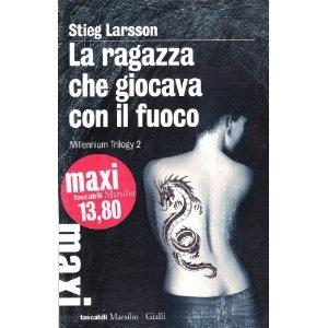 La ragazza che giocava con il fuoco. Millennium trilogy: 2: Amazon.it: Stieg Larsson, C. Giorgetti Cima: Libri