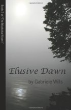 "Elusive Dawn by Gabriele Wills #Bookreview -""gripping and I can't wait to read the conclusion"" @Gabriele Wills"