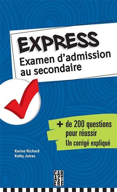 Express - Examen d'admission au secondaire