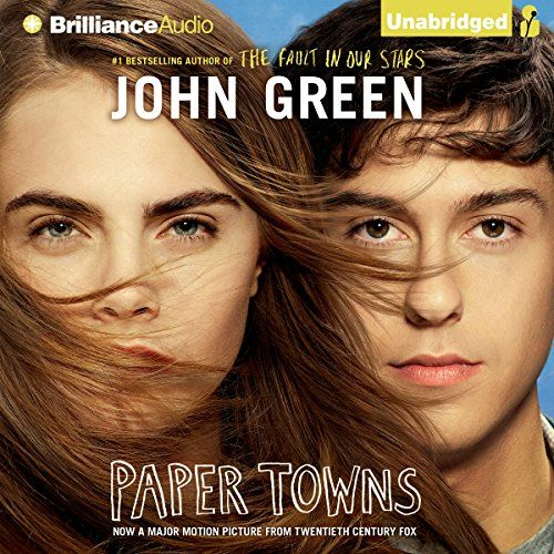 Paper Towns (       UNABRIDGED) by John Green Narrated by Dan John Miller