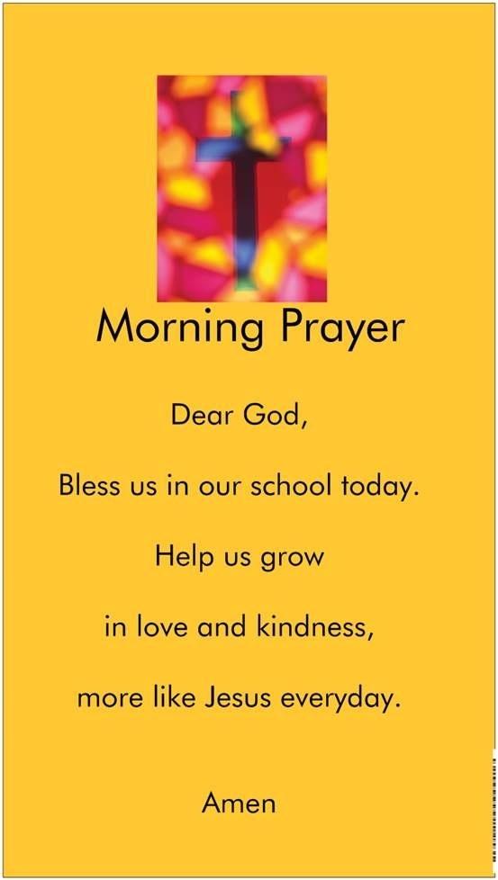 Always pray before school.