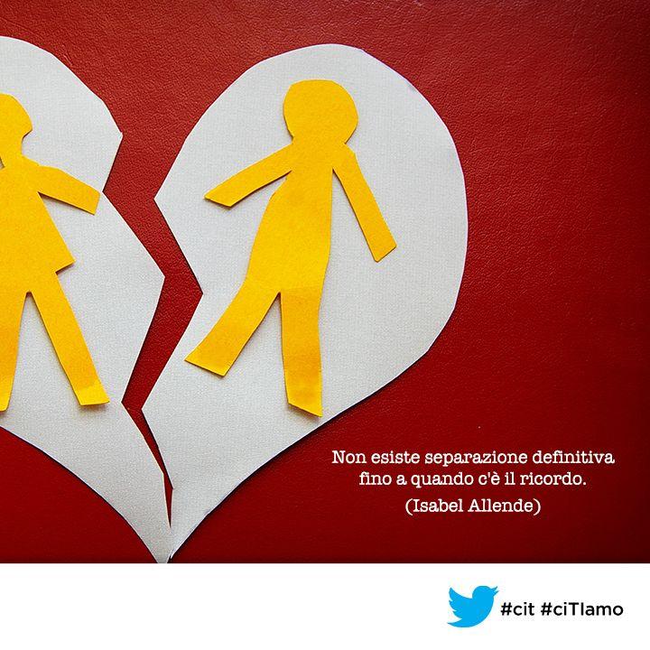 """""""Non esiste separazione definitiva fino a quando c'è il ricordo"""" - #IsabelAllende - #citazioni #aforismi #quote"""