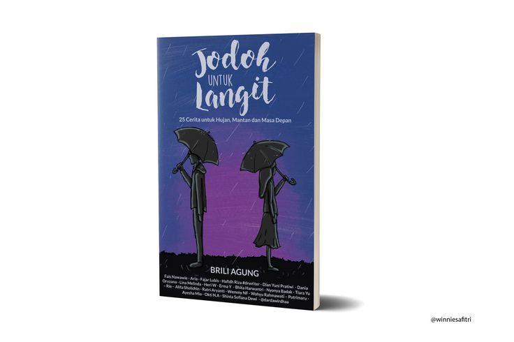 "Check out my @Behance project: ""Antologi Cerpen Jodoh Untuk Langit"" https://www.behance.net/gallery/54610081/Antologi-Cerpen-Jodoh-Untuk-Langit"