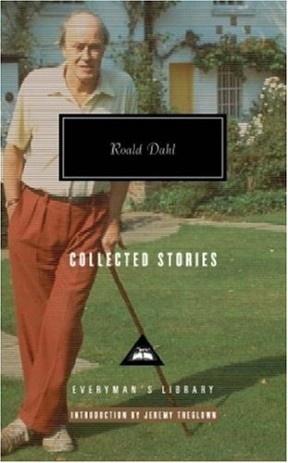 Roald Dahl: Collected Stories