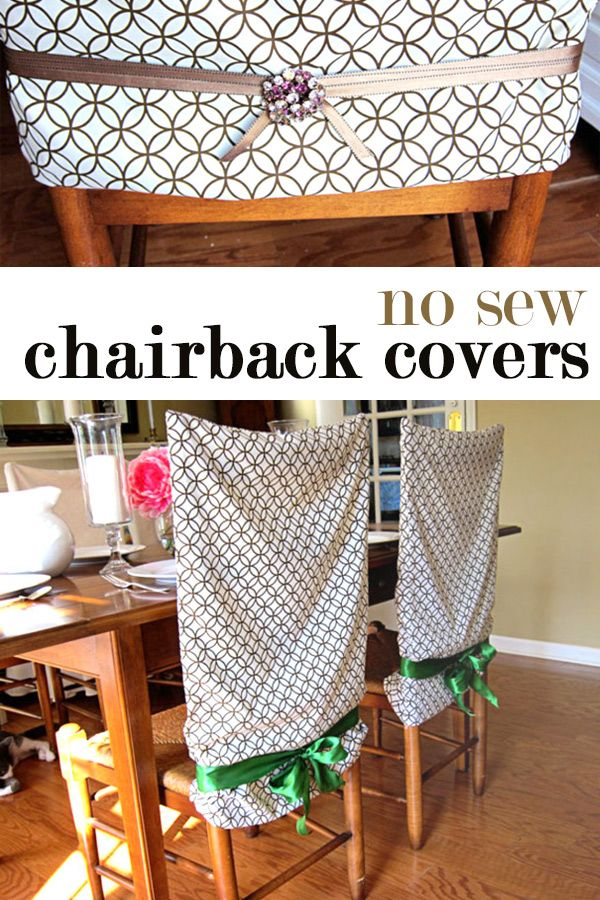 How To Make No Sew Dining Room Chair Back Covers Using Pillowcases They Can Be Made In Minutes And Dont Require Any Sewing