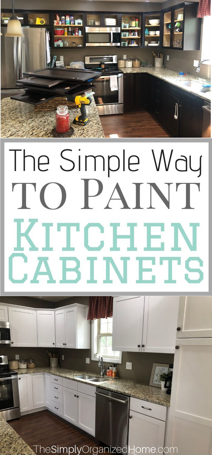 The Simple Way To Paint Kitchen Cabinets The Simply Organized Home Painting Kitchen Cabinets Kitchen Paint Kitchen Cabinets
