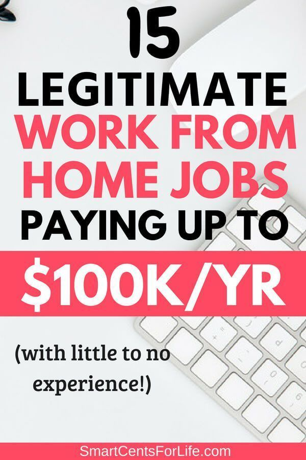 15 Legitimate Work From Home Jobs That Pay Up To 100 000 A Year