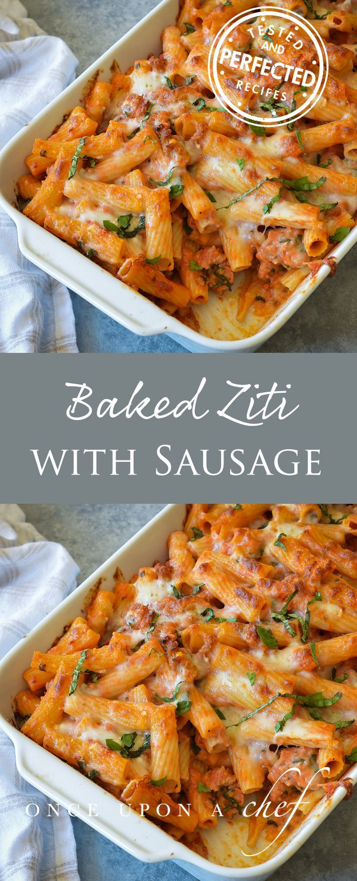 Italian Dishes:  Baked Ziti with Sausage by Once Upon a Chef.