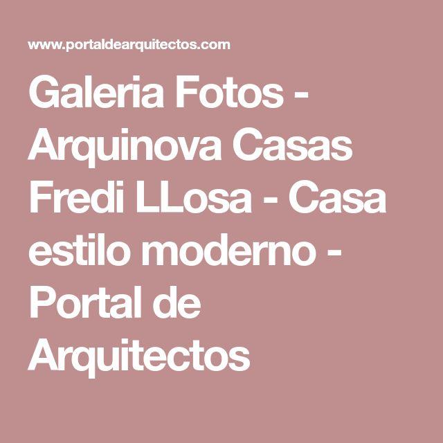 Galeria Fotos - Arquinova Casas Fredi LLosa - Casa estilo moderno - Portal de Arquitectos