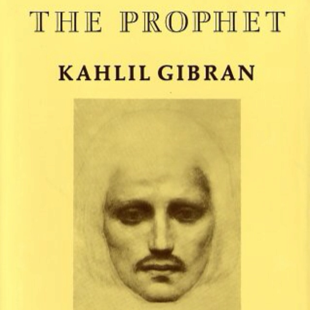 #love#book#favorite: Worth Reading, Kahlilgibran, Books Jackets, Books Worth, Khalil Gibran, Favorite Books,  Dust Covers, The Prophet, Gibran