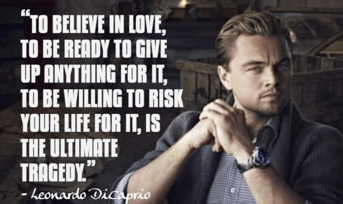 Leonardo DiCaprio Quotes Sayings Images - Motivational, inspirational Lines, Dicaprio quotes on love life money success education environment global warming