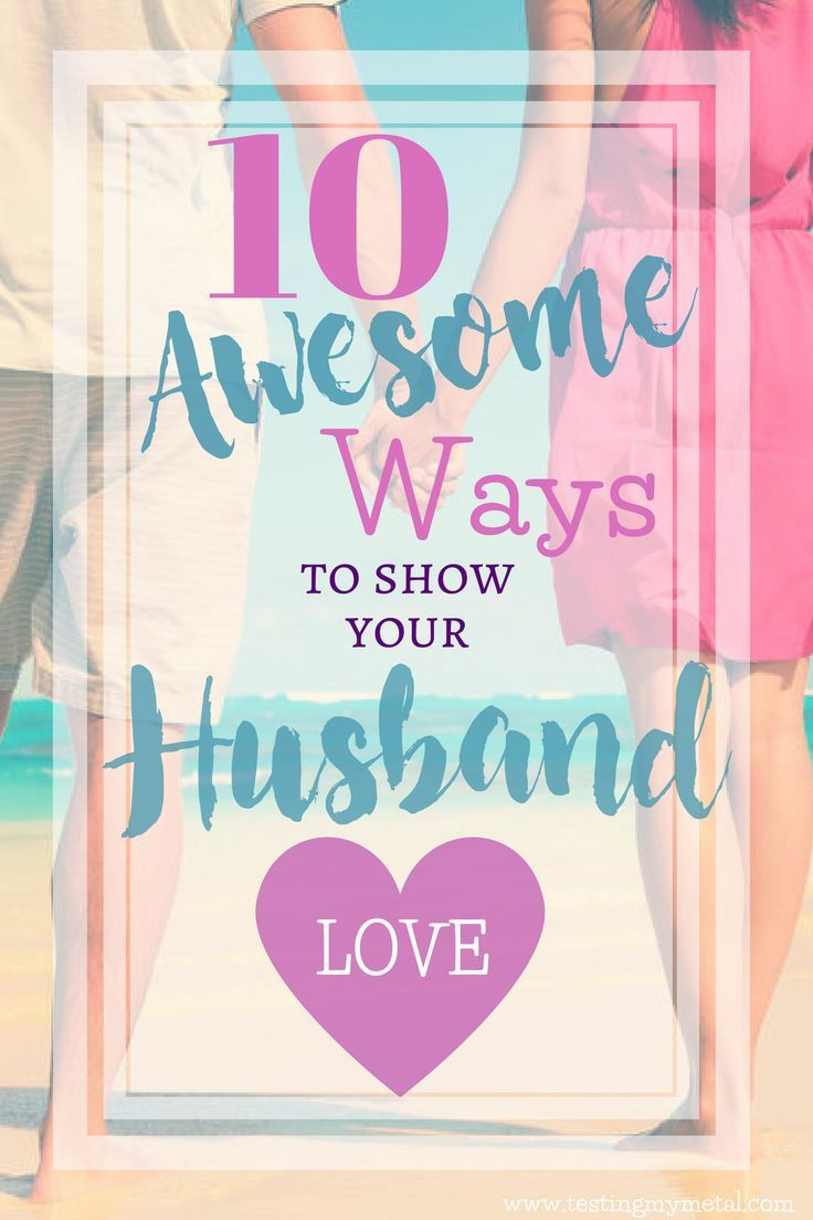 Need a fresh perspective on how to show your husband you love him? Sometimes we need to be reminded that our husband is a gift.  Try these 10 awesome and inspiring ideas to show him your love while strengthening your marriage.