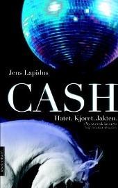 Cash - Jens Lapidus  Bør kanskje leses på svensk, anbefales!