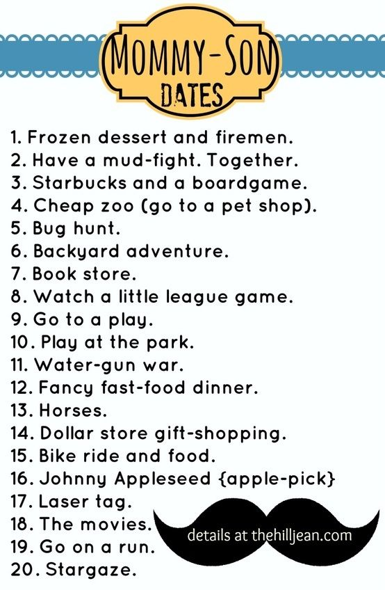 I've done almost all of these. My favorite is the fancy fast food dinner. I even let him pick out my fancy clothes. I didn't match, but he thought I was beautiful and that was all that mattered to me!!