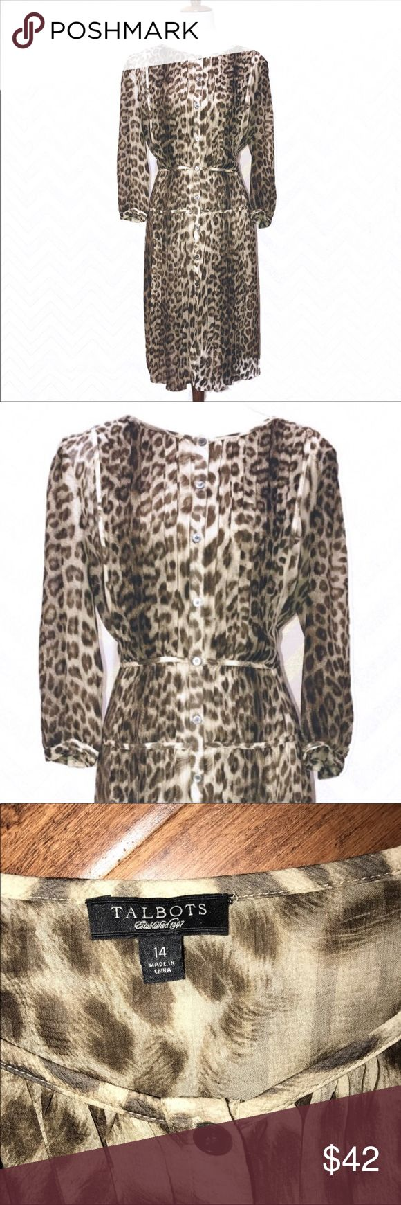 Talbots Silk Cheetah Dress Sz 14 Talbots animal print dress. Rounded neckline, buttons all way down in front. Pleated in front and back. Drop waist. 3/4 sleeves. 100% georgette semi sheer wispy silk. Originally came with nude slip but cannot find it, so not included, but any spaghetti strap nude color slip will work fine.  Material content/care tag missing (was inside the slip). Talbots Dresses Midi