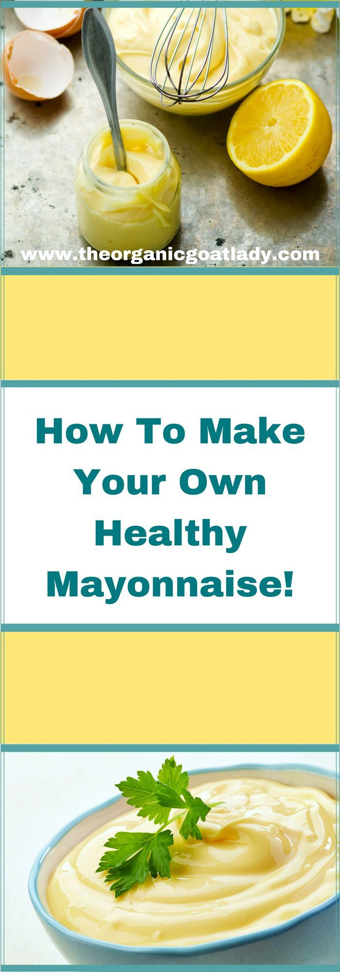 How To Make Your Own Healthy Mayonnaise!