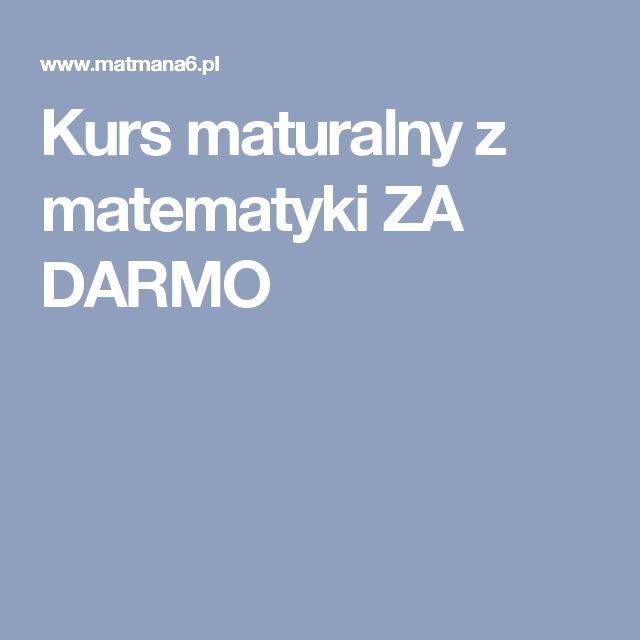 Kurs maturalny z matematyki ZA DARMO