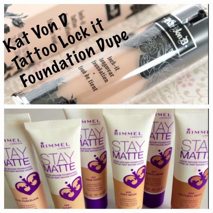 Kat Von D lock it Foundation dupe > Rimmel stay matte foundation