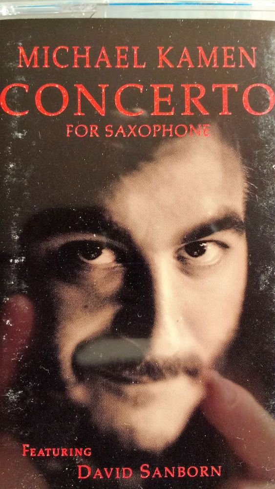 Michael Kamen CONCERTO FOR SAXOPHONE featuring: David Sanborn #Concerto