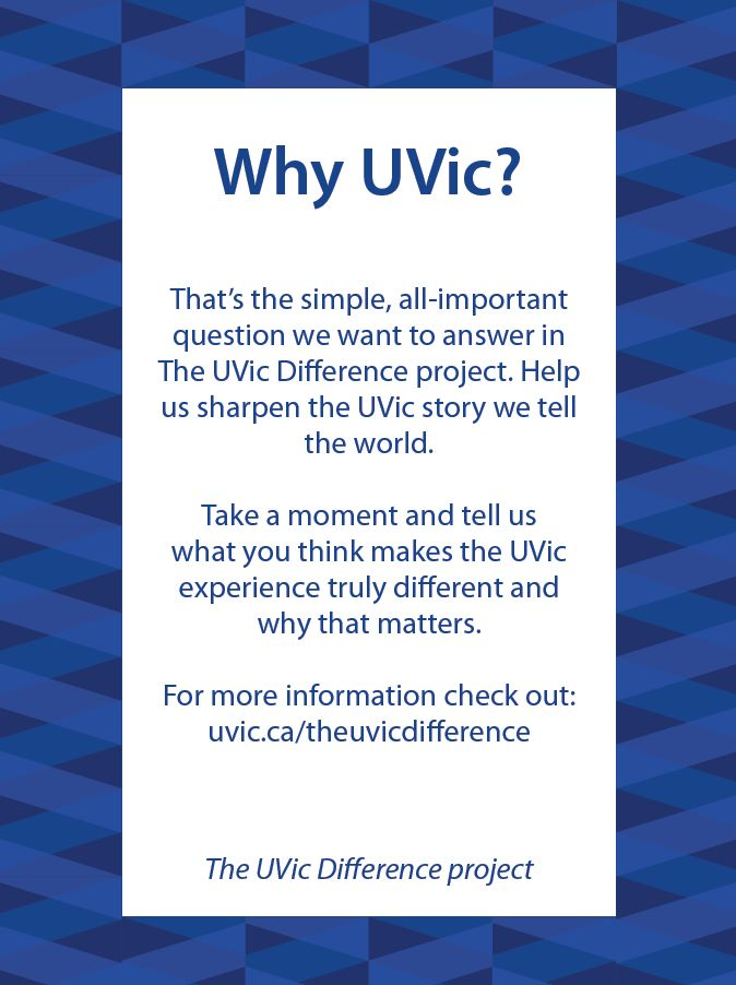 Help us sharpen the UVic story we tell the world.