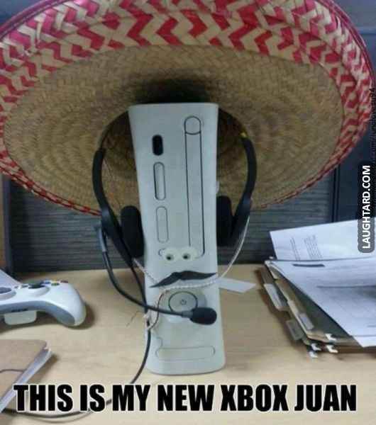 This is my new Xbox #lol #laughtard #lmao #funnypics #funnypictures #humor #xbox #mexican
