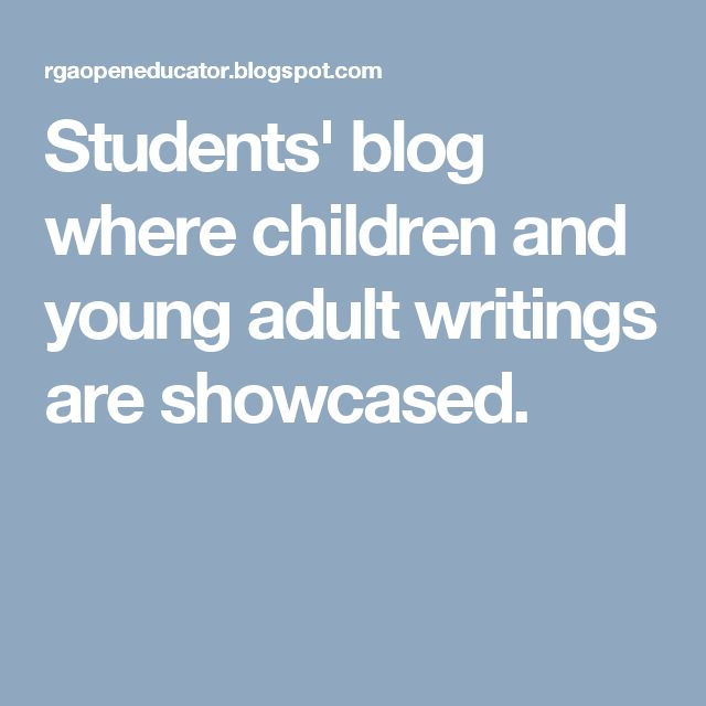 Students' blog where children and young adult writings are showcased.