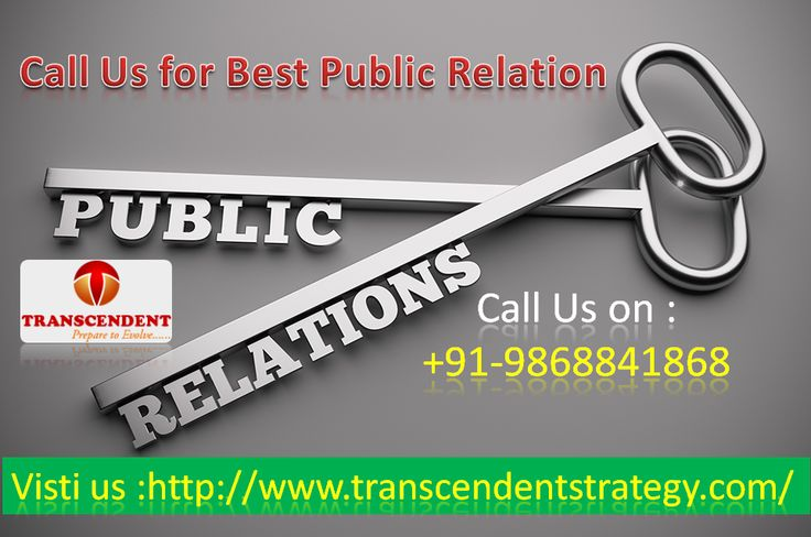 #‎PublicRelations‬ ‪#‎Marketing‬ ‪#‎MediaRelations‬ ‪#‎PR‬ ‪#‎PRServices‬ ‪#‎PRStrategy‬ ‪#‎PRAgency‬ ‪  Call Us On +91-9868841868 for best Public Relations  Here we provide you with best Public Relations. We have fully satisfied clients, and if you are interested call us on +91-9868841868 or you can also mail us on transcendentstrategy@gmail.com.
