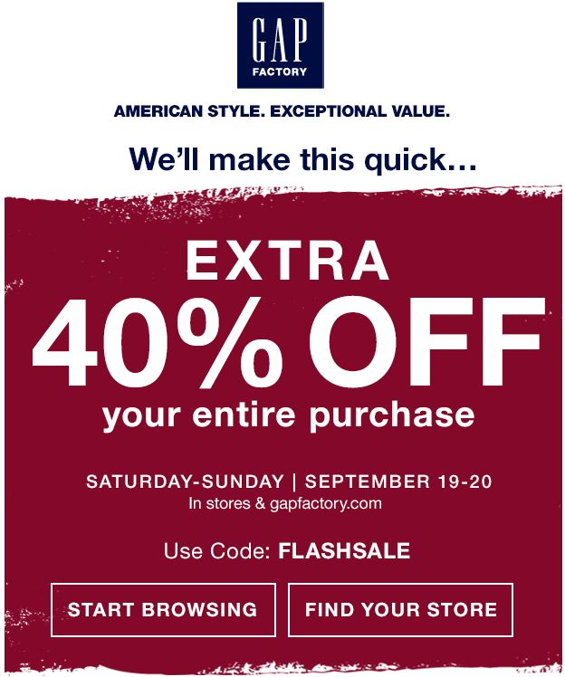 Pinned September 20th: Extra 40% off everything today at #Gap Factory locations or online via promo code FLASHSALE #coupon via The #Coupons App