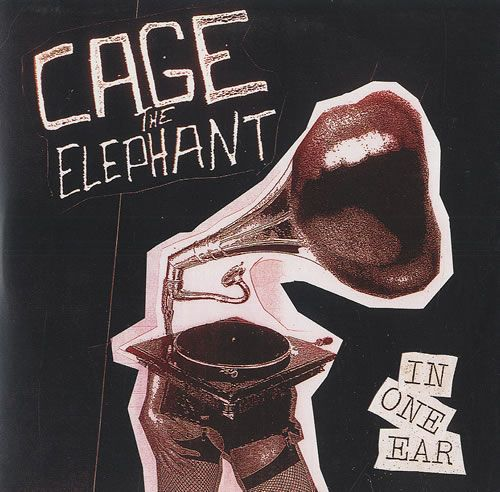"""Cage The Elephant In One Ear UK Promo CD single (CD5 / 5"""") - Album Art - Graphic Design - Music"""