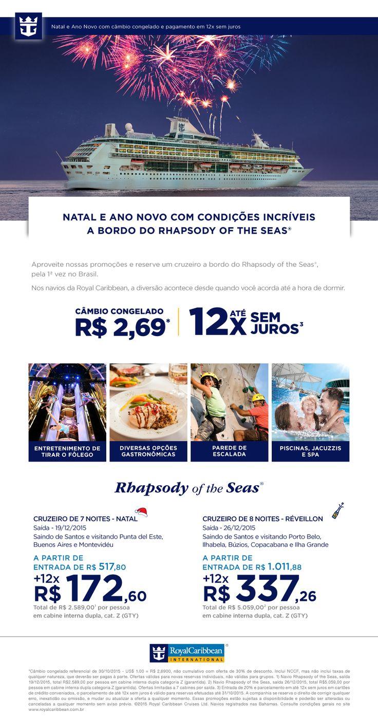 REVEILLON e NATAL - a bordo do RHAPSODY OF THE SEAS da ROYAL CARIBBEAN. Aproveite o cambio congelado! Viaje pela PicadoTur, a agência de viagem para atender você e sua viagem! picadotur@gmail.com (13)981534577 www.picadotur.com.br   Redes sociais: Facebook, Twitter, Pinterest, Skype, WhatsApp, e muito mais.