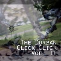 The Durban Click Click Vol. 2 by Rowen Smith on SoundCloud