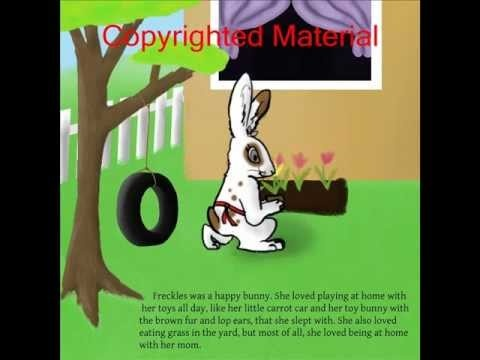 """Freckles the Bunny Series, Book # 1: """"Freckles is Scared of School"""" Book Preview.wmv"""
