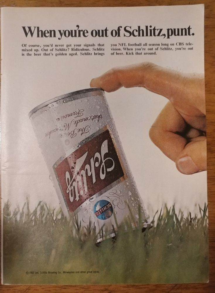 1969 When you're out of Schlitz beer punt Original Print Ad NFL football  CBS