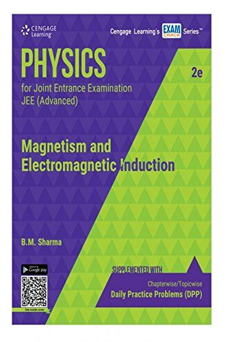 Physics for Joint Entrance Examination JEE (Advanced) Magnetism and Electromagnetic Induction Check more at http://www.indian-shopping.in/product/physics-for-joint-entrance-examination-jee-advanced-magnetism-and-electromagnetic-induction/