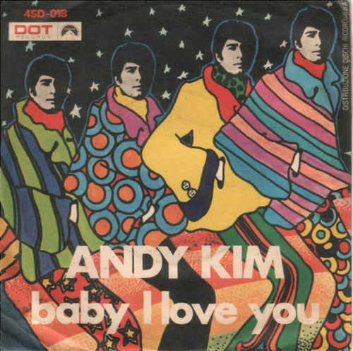 "Andy Kim - ""Baby I Love You"" b/w ""Rainbow Ride"" Italian release"