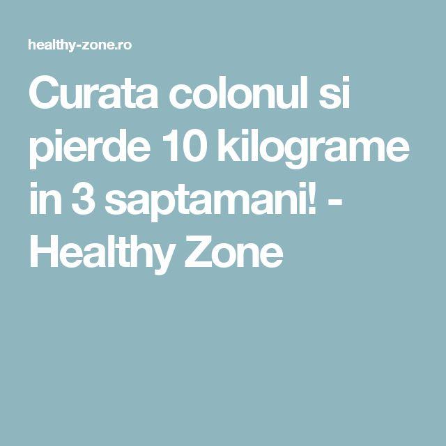 Curata colonul si pierde 10 kilograme in 3 saptamani! - Healthy Zone