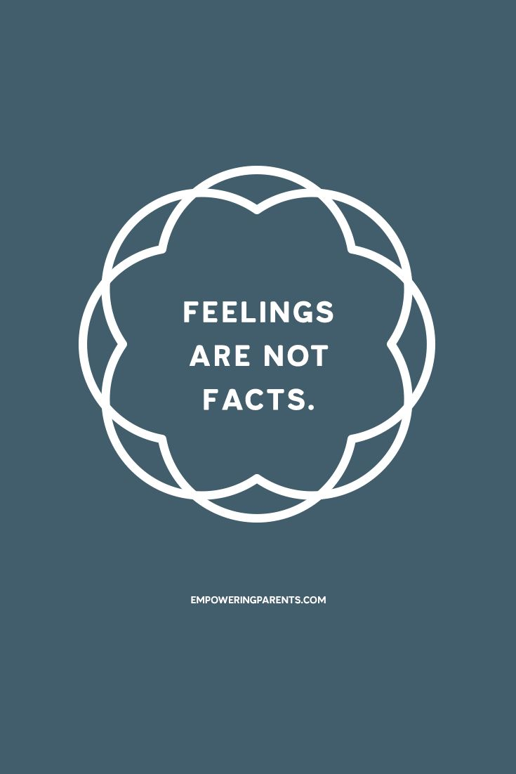 Feelings are not facts. | 25 Mantras for Moms #parenting