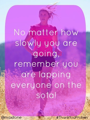 No matter how slow you are going, you are lapping everyone on the sofa!