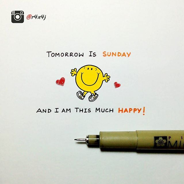 Oh yes! Tomorrow is Sunday ❤ 😄 . . #cute #happy #instalove #sketch #instamood #painting #instaartist #beautiful #art #artist #artwork #igdaily #instaart #instalike #instapic #amazing #drawing #love #bestoftheday #like4like #followme #tagsforlikes #tflers #instafollow #igers #follow #instadaily #picoftheday #instagood #photooftheday