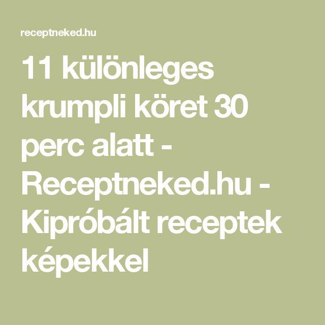 11 különleges krumpli köret 30 perc alatt - Receptneked.hu - Kipróbált receptek képekkel
