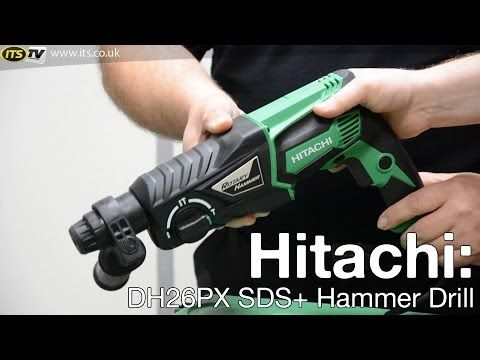 Hitachi DH26PX SDS+ Hammer Drill - ITS TV - YouTube