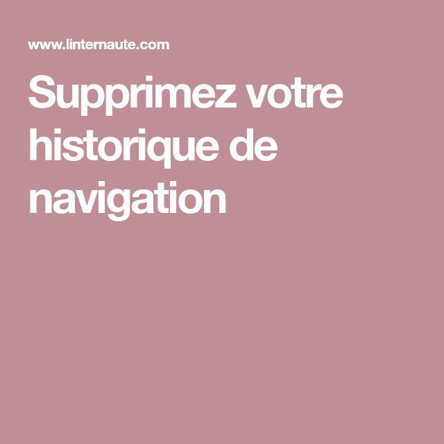 Supprimez votre historique de navigation